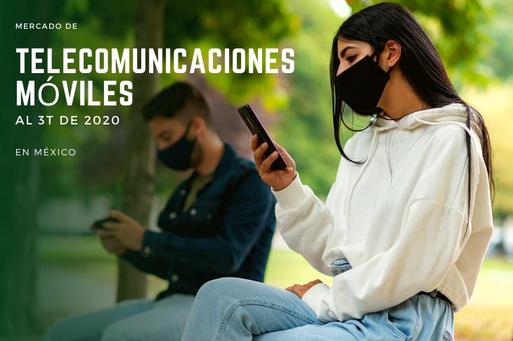 Mercado de Telecomunicaciones Móviles al 3T de 2020 en México