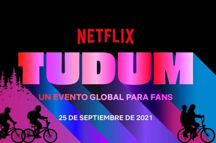 TUDUM Un evento global para fans de Netflix.