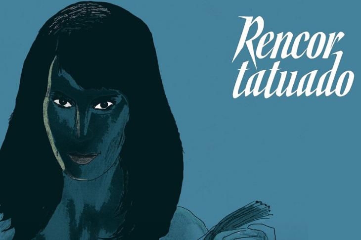 Rencor Tatuado Reseña y galería del elenco