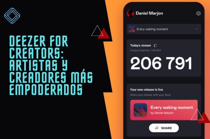 Deezer for Creators nueva herramienta para que los artistas triunfen