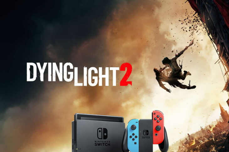 Dying Light 2 Stay Human llegará a la Nintendo Switch