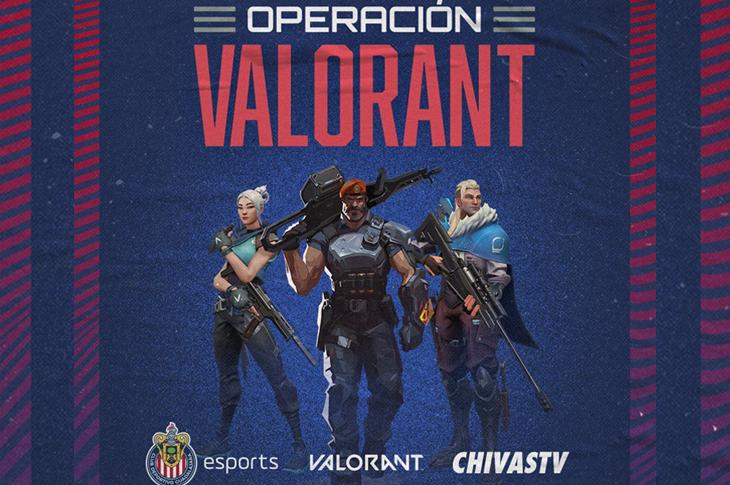 Operación Valorant El reality de Chivas esports con RIOT Games