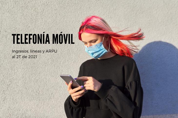 Telefonía Móvil en México al 2T-2021: ingresos, líneas y ARPU
