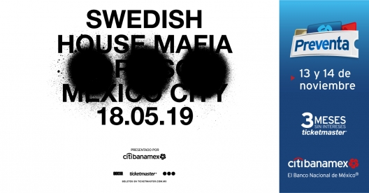 Swedish Hosue Mafia en México 2019