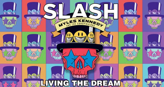 Slash– Living the Dream