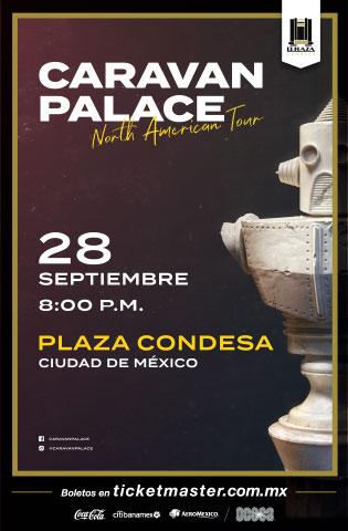 Caravan Palace México 2019