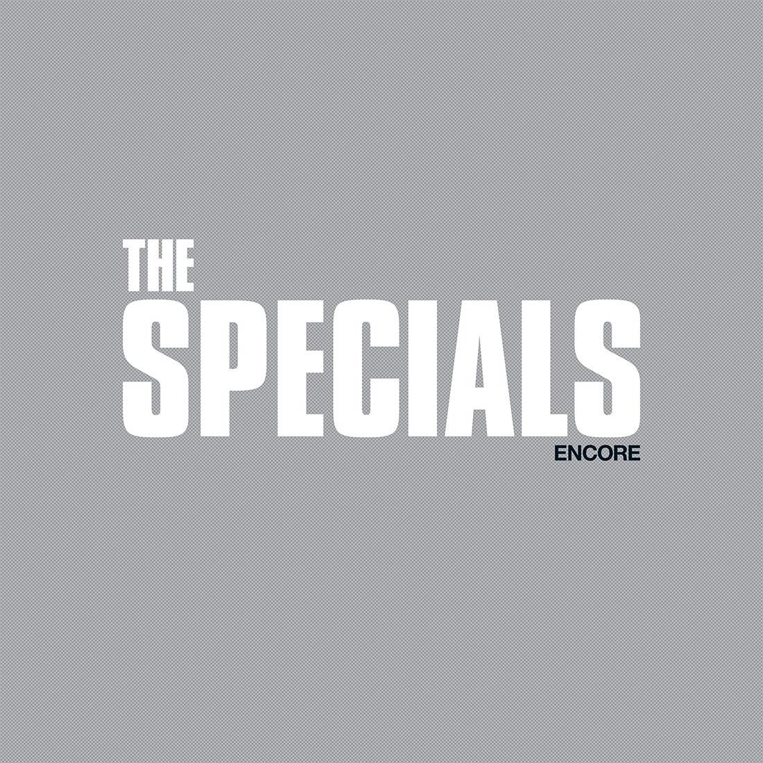 The Especials – Encore