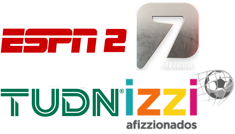ESPN 2 | Azteca 7 | TUDN | Afizzionados