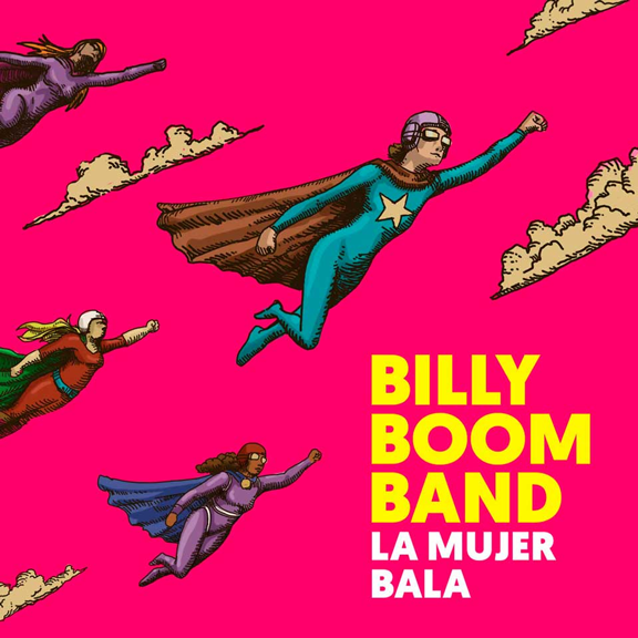 Billy Boom Band – La mujer bala