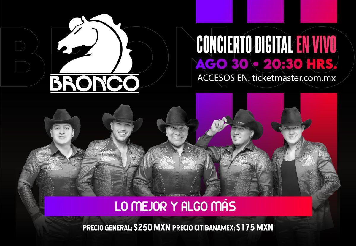 Bronco en concierto Irrepetible vía streaming.