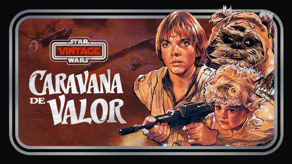 Star Wars Vintage: Caravana del valor
