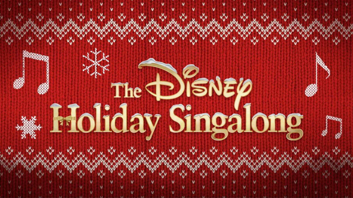 The Disney Holiday Singalong