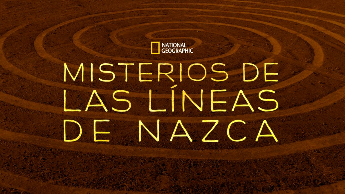 Misterios de las Líneas de Nazca