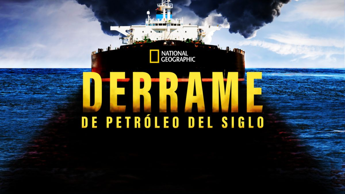 Derrame de petróleo del siglo