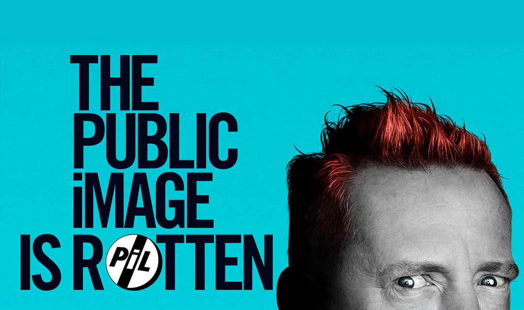 PiL – The Public Image is Rotten