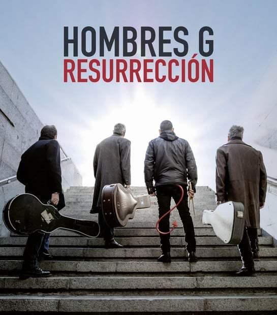 Hombres G - Resurrección