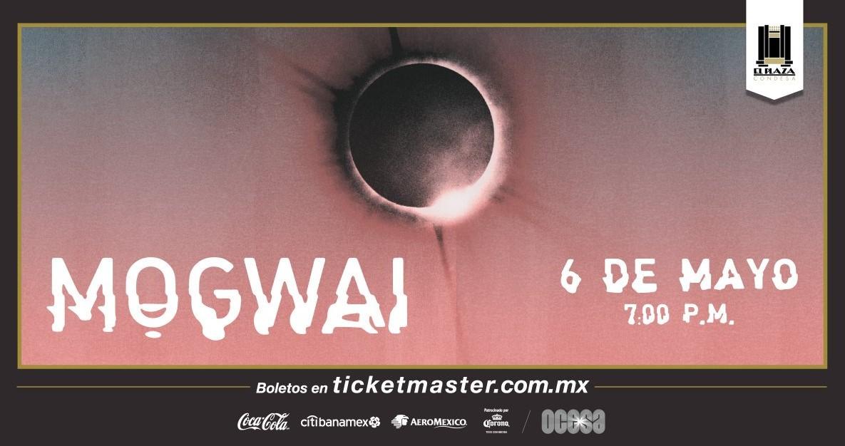 Mogwai México 2018