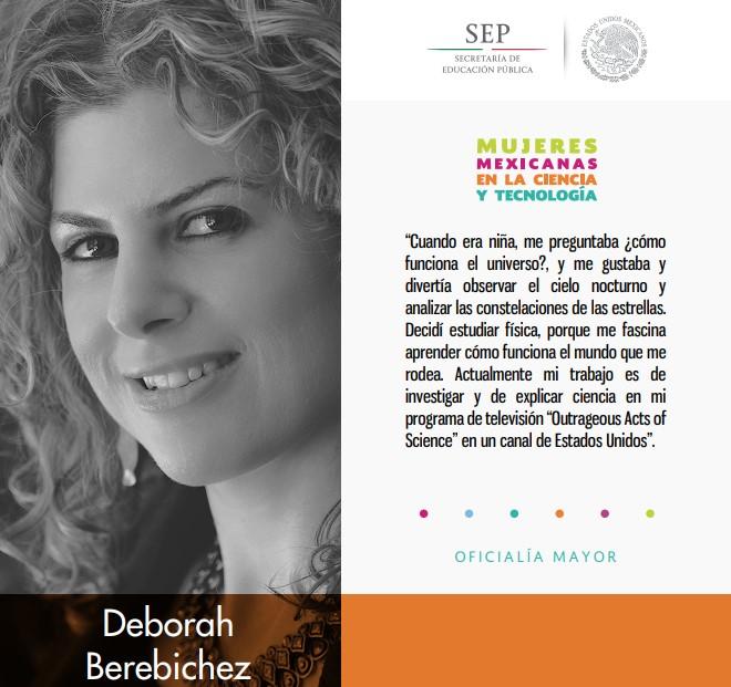 Deborah Berebichez, estudió física y explica la ciencia en su programa de televisión estadounidense.