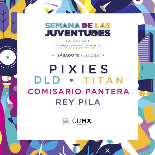 Pixies en la Semana de las Juventudes 10 de noviembre