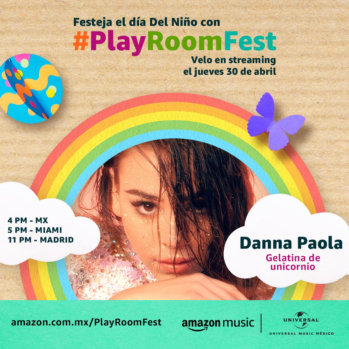 Danna Paola mostrará una Gelatina de unicornio en #PlayRoomFest.