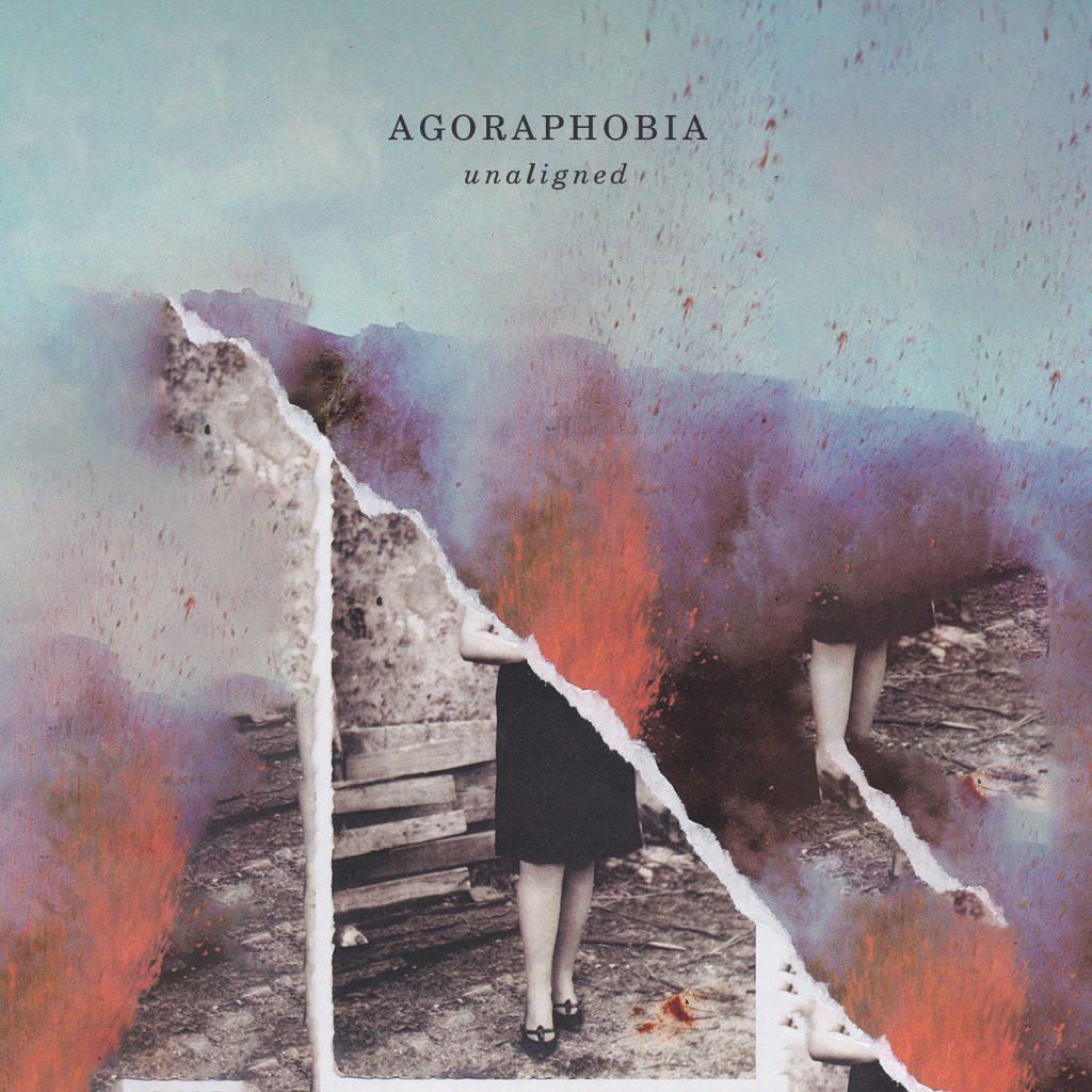 Agoraphobia – Unaligned