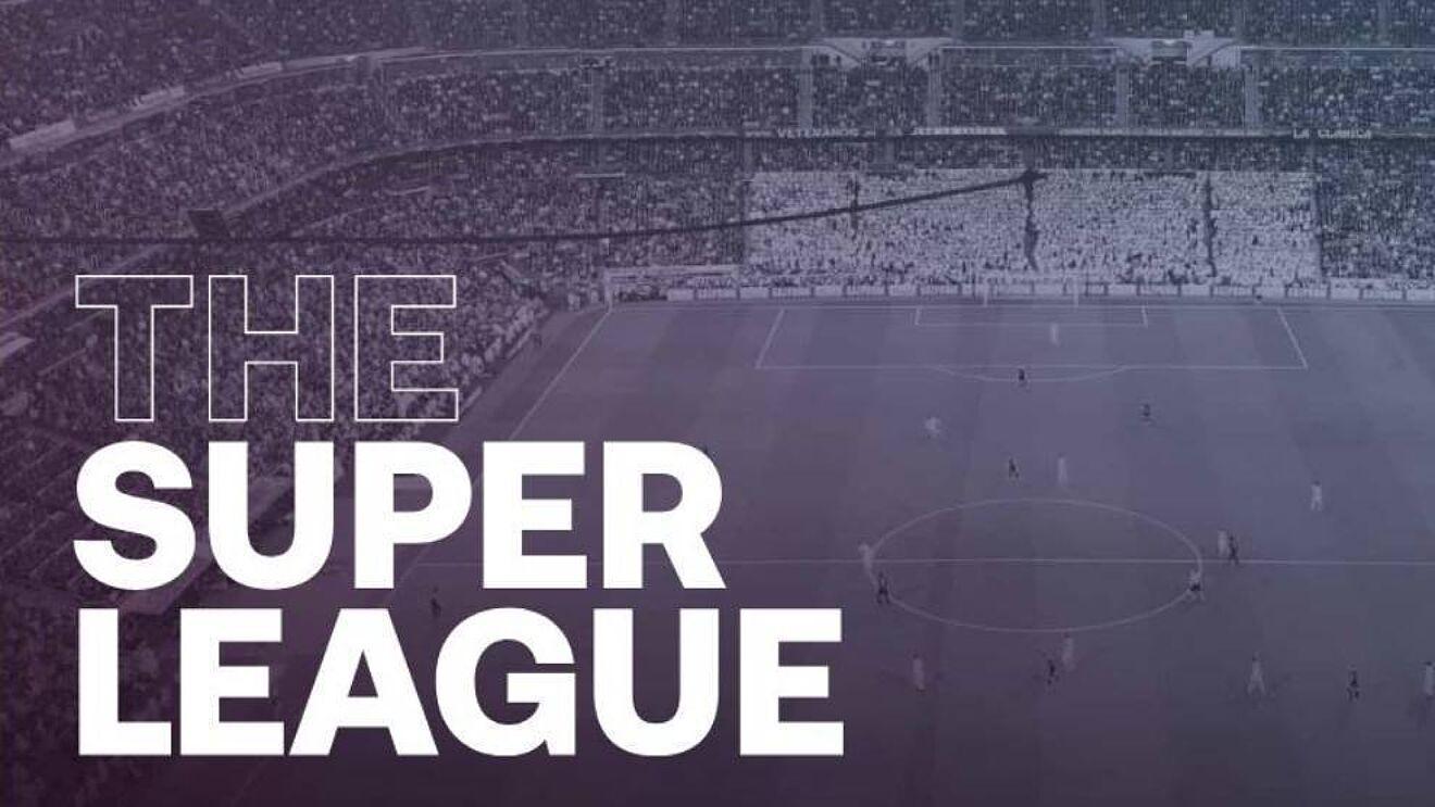 Superliga Europea: Todo lo que se sabe al momento
