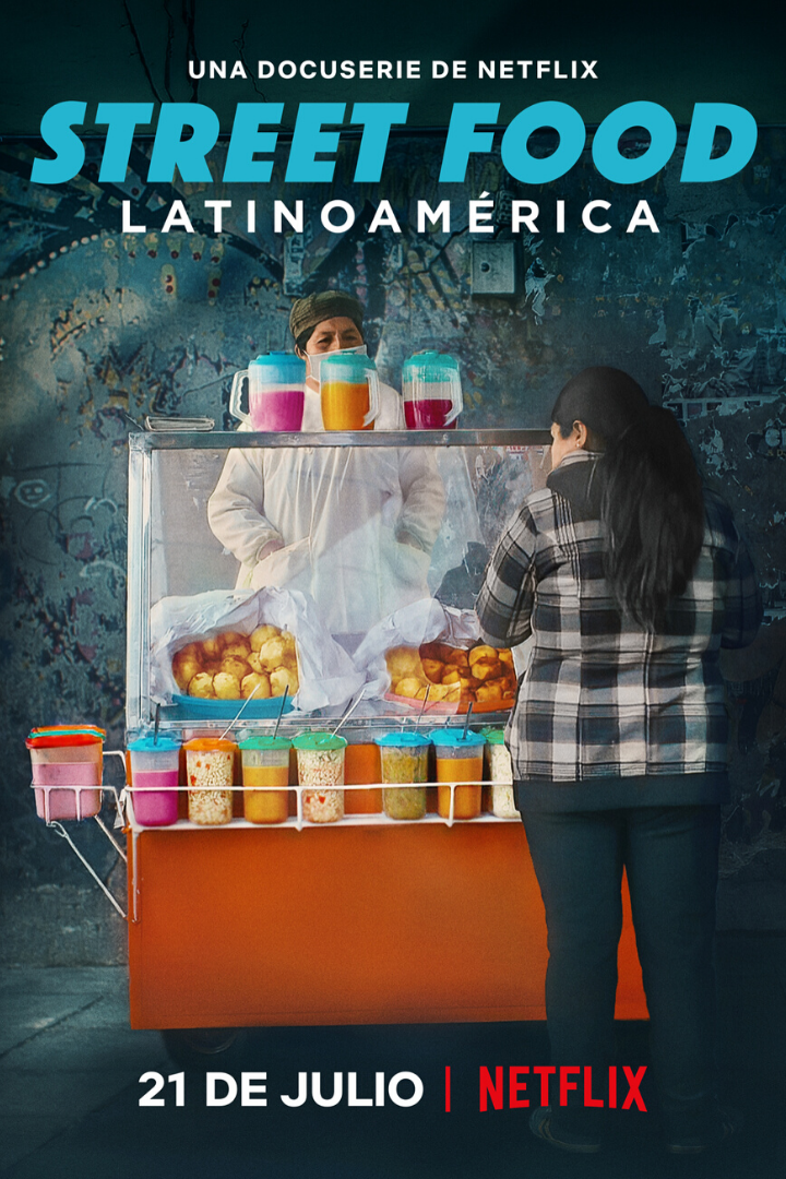 Street Food: Latinoamérica llega a Netflix