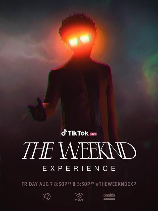 The Weeknd Experience será uno de los conciertos virtuales que recordaremos y será transmitida en vivo a través de la cuenta oficial de TikTok el próximo viernes 7 de agosto a las 7:30PM (hora del centro de México).