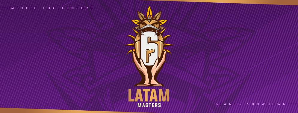 Torneo Latam Masters de Tom Clancy's Rainbow Six Siege en la CDMX